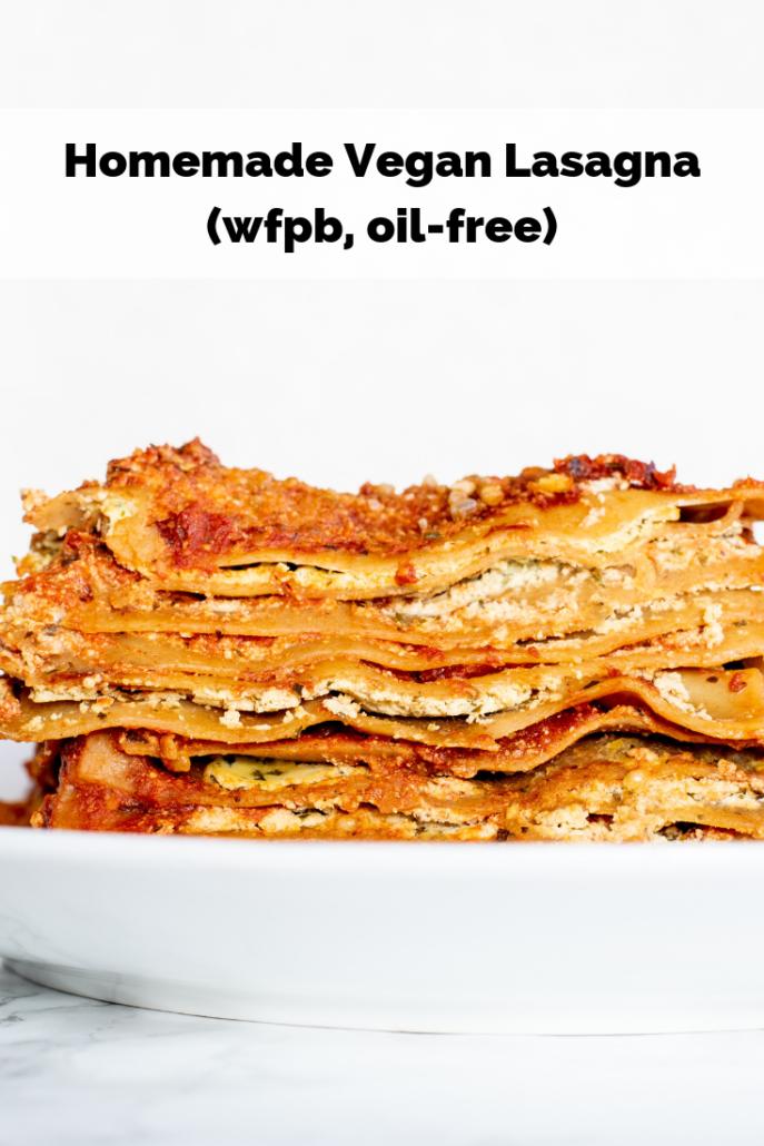 Homemade Vegan Lasagna (oil-free)